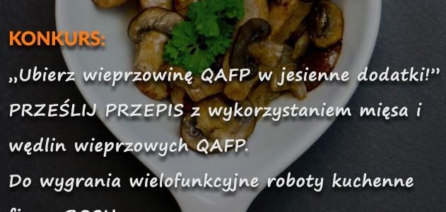 """""""Ubierz wieprzowinę QAFP w jesienne dodatki!"""""""