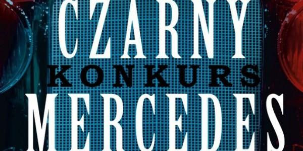 """Wygraj egzemplarze kryminału Janusza Majewskiego pt. """"Czarny mercedes"""""""